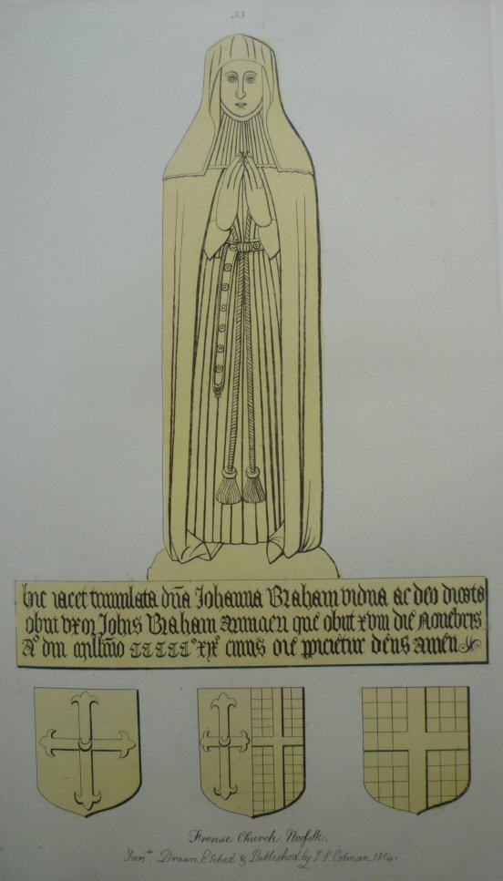 Johanna Braham, nee Blennerhasserr, d.1519; Frenze, Norfolk; print by Cotman 1814